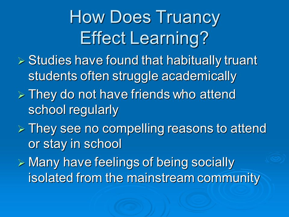 How Does Truancy Effect Learning.