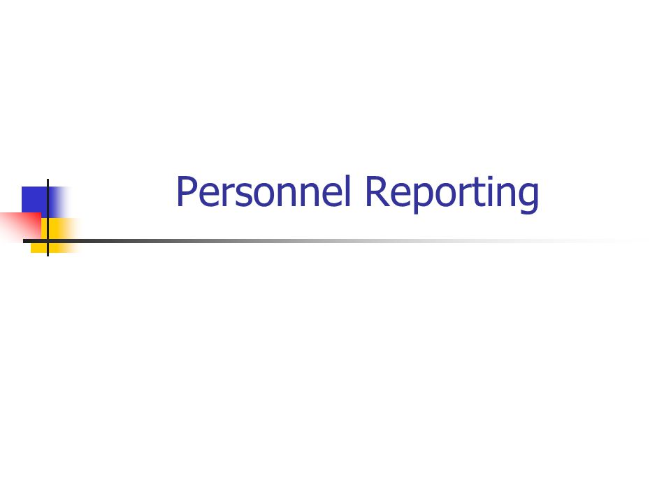 Personnel Reporting