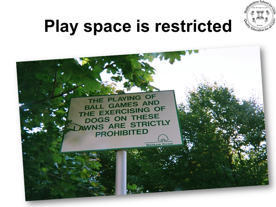 Play space is restricted