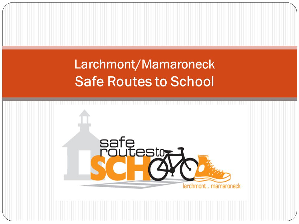 Larchmont/Mamaroneck Safe Routes to School
