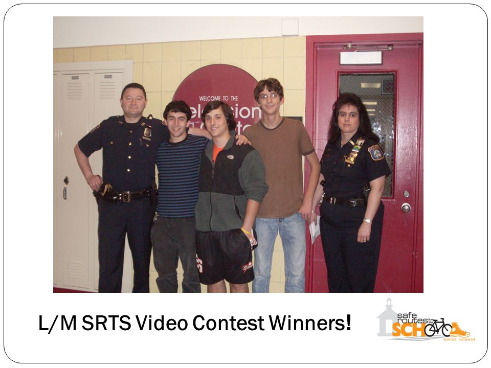 L/M SRTS Video Contest Winners !
