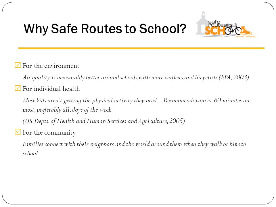 Why Safe Routes to School.