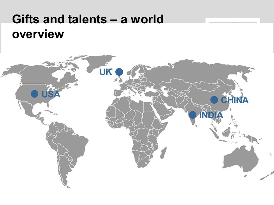 Gifts and talents – a world overview USA UK INDIA CHINA