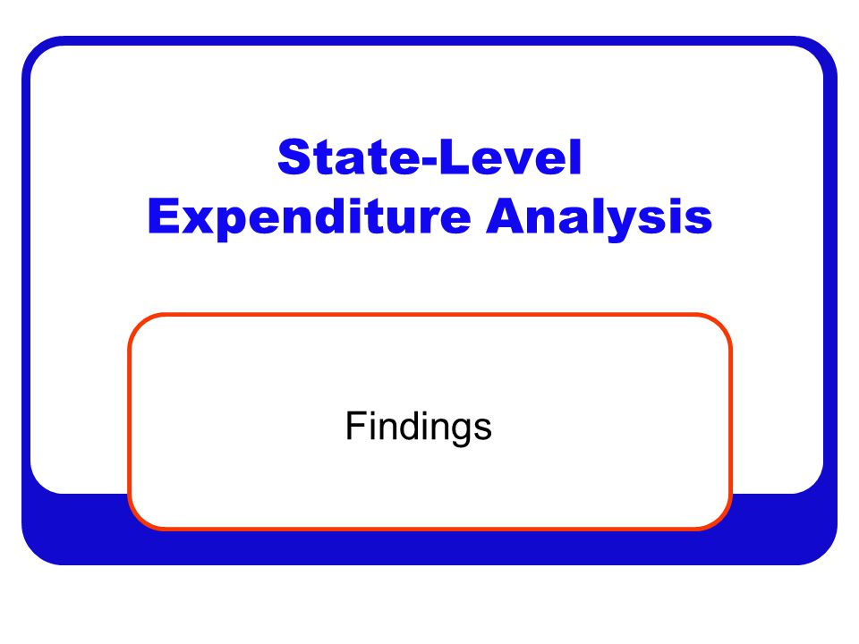 State-Level Expenditure Analysis Findings