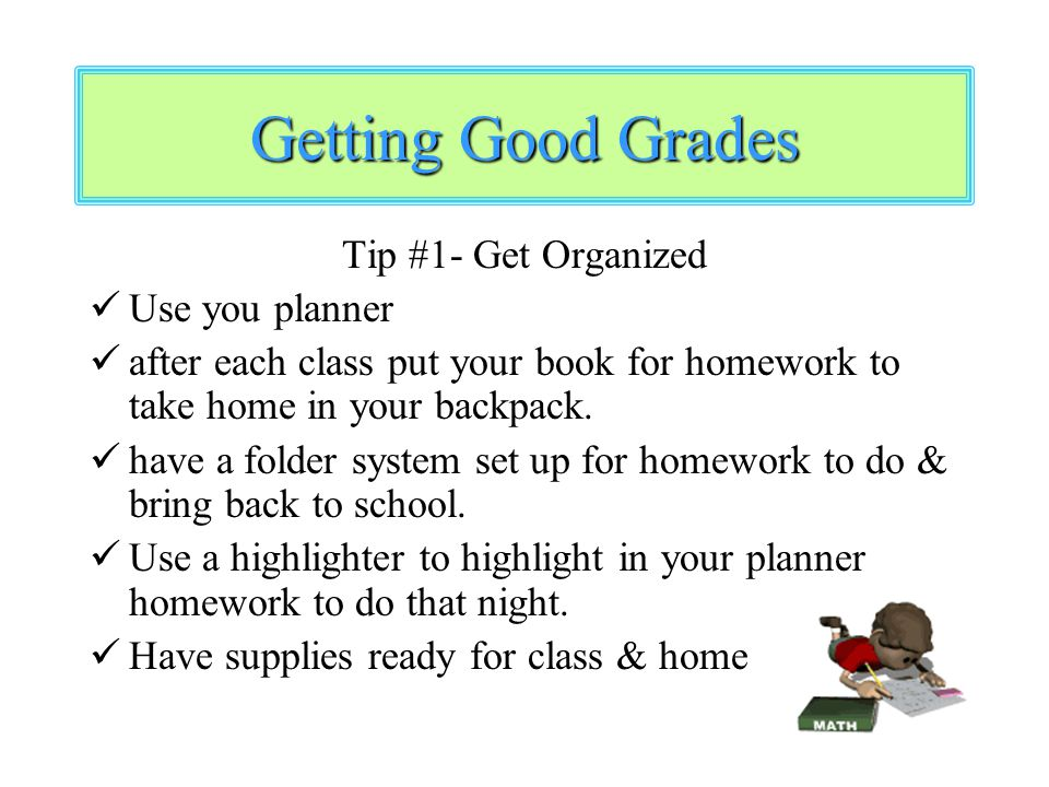 How can I get good grades at middle school?