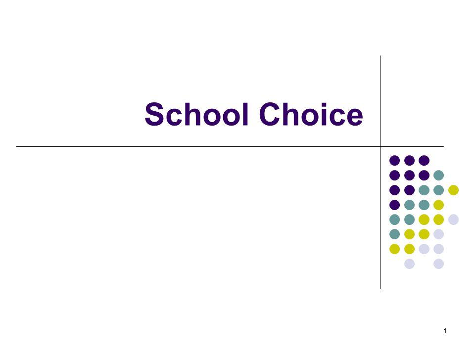 School Choice 1
