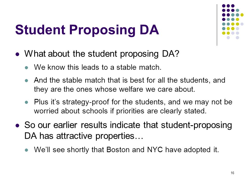 Student Proposing DA What about the student proposing DA.