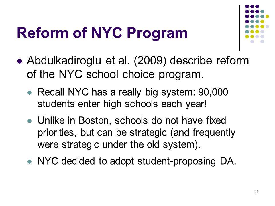Reform of NYC Program Abdulkadiroglu et al.