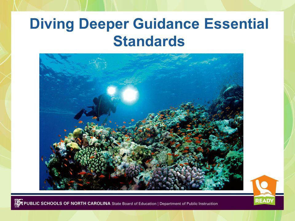 Diving Deeper Guidance Essential Standards