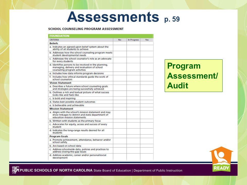 Assessments p. 59 Program Assessment/ Audit