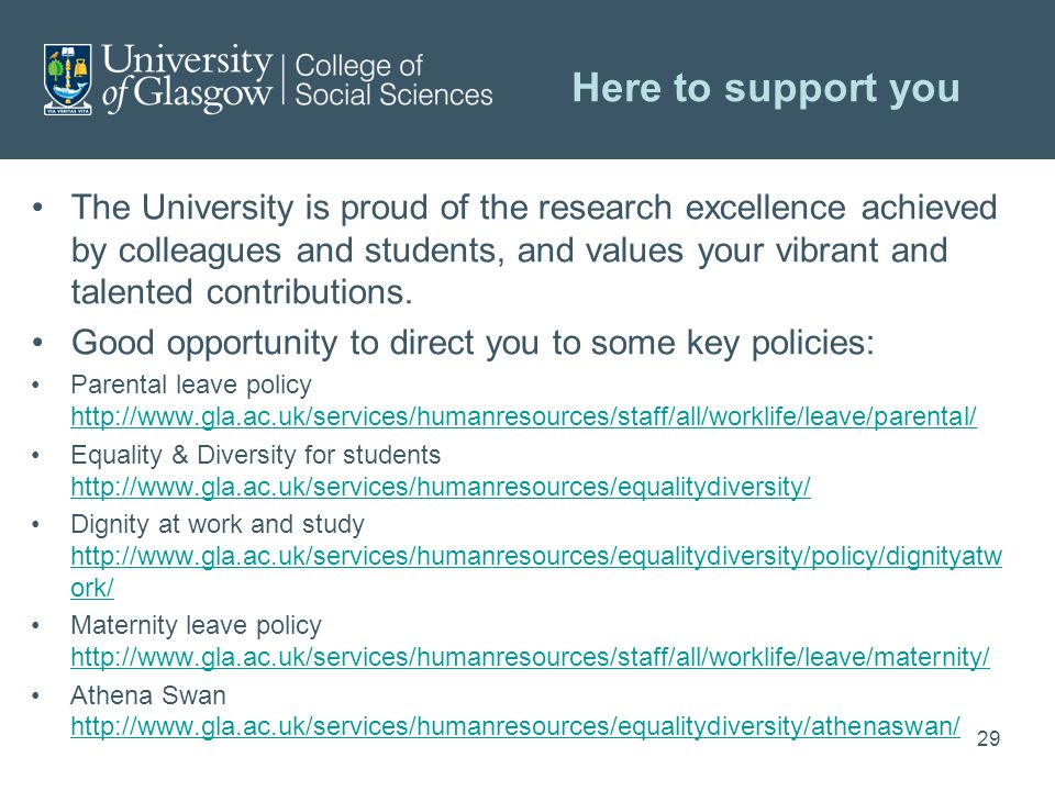 Here to support you The University is proud of the research excellence achieved by colleagues and students, and values your vibrant and talented contributions.