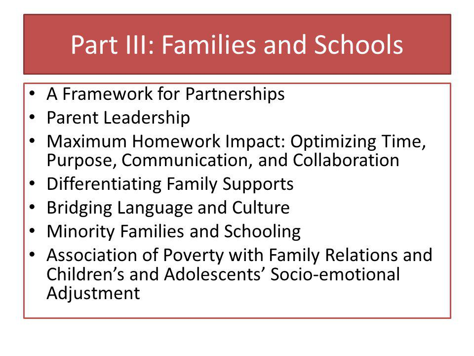 Part III: Families and Schools Families of Children with Disabilities: Building School-Family Partnerships Linking Schools to Early Childhood Family Engagement in High Schools Family and Community Engagement in Charter Schools Family Engagement in Rural Schools Bridging Two Worlds for Native American Families