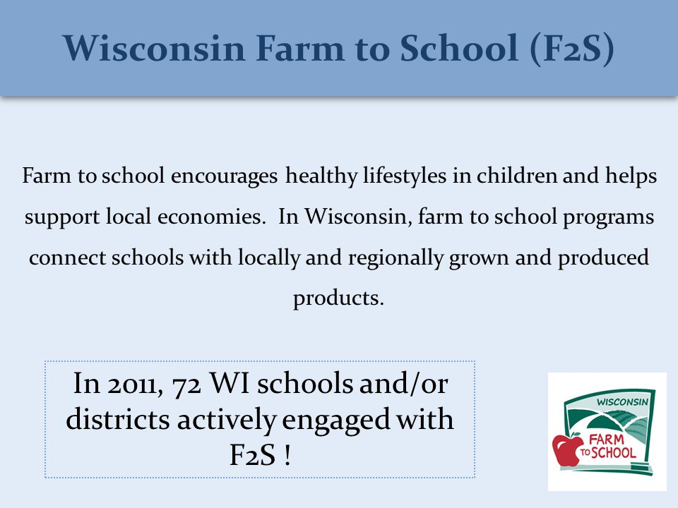Farm to school encourages healthy lifestyles in children and helps support local economies.