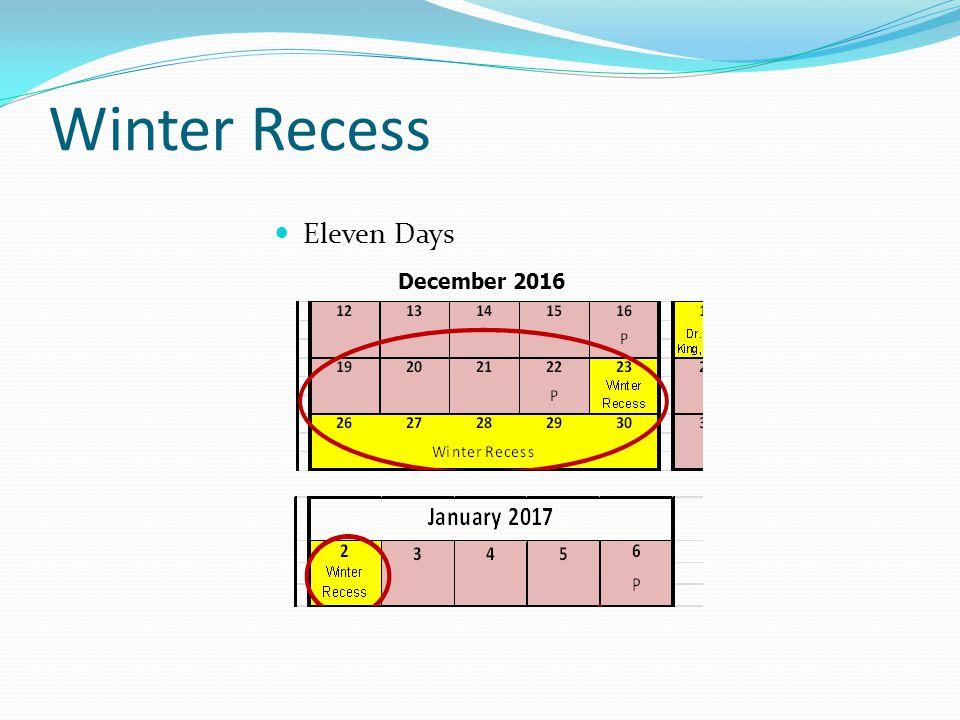 Winter Recess Eleven Days December 2016