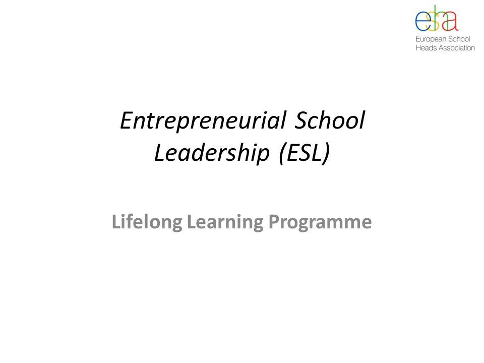Entrepreneurial School Leadership (ESL) Lifelong Learning Programme