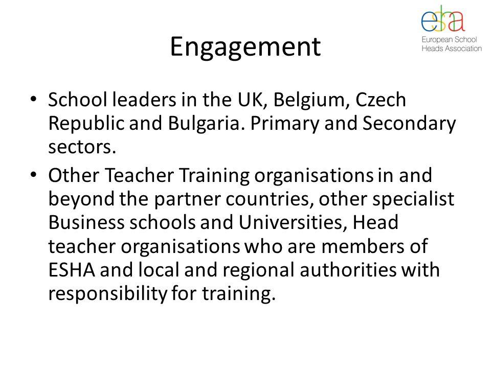 Engagement School leaders in the UK, Belgium, Czech Republic and Bulgaria.