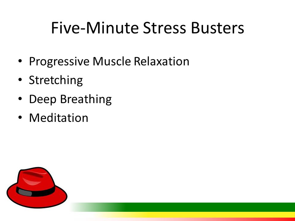Five-Minute Stress Busters Progressive Muscle Relaxation Stretching Deep Breathing Meditation