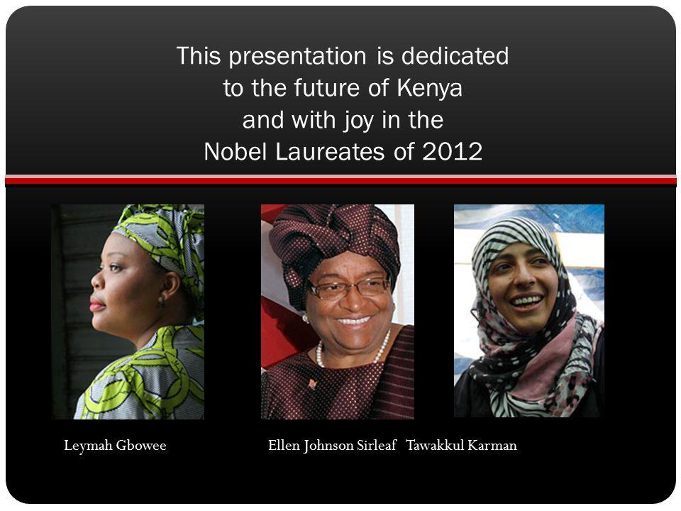and in Memory of 2004 Nobel Peace Laureate, the late Prof. Wangari Maathai