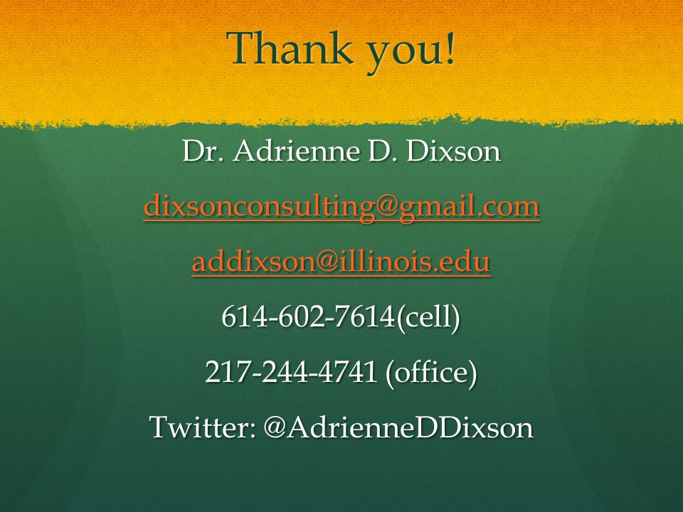 Thank you. Dr. Adrienne D.