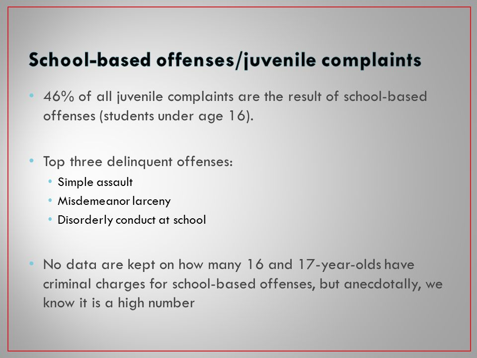 Steady increase in the number of SROs in schools Can create an atmosphere of hostility and control rather than safety and support More SROs result in more school- related behaviors becoming juvenile and criminal offenses