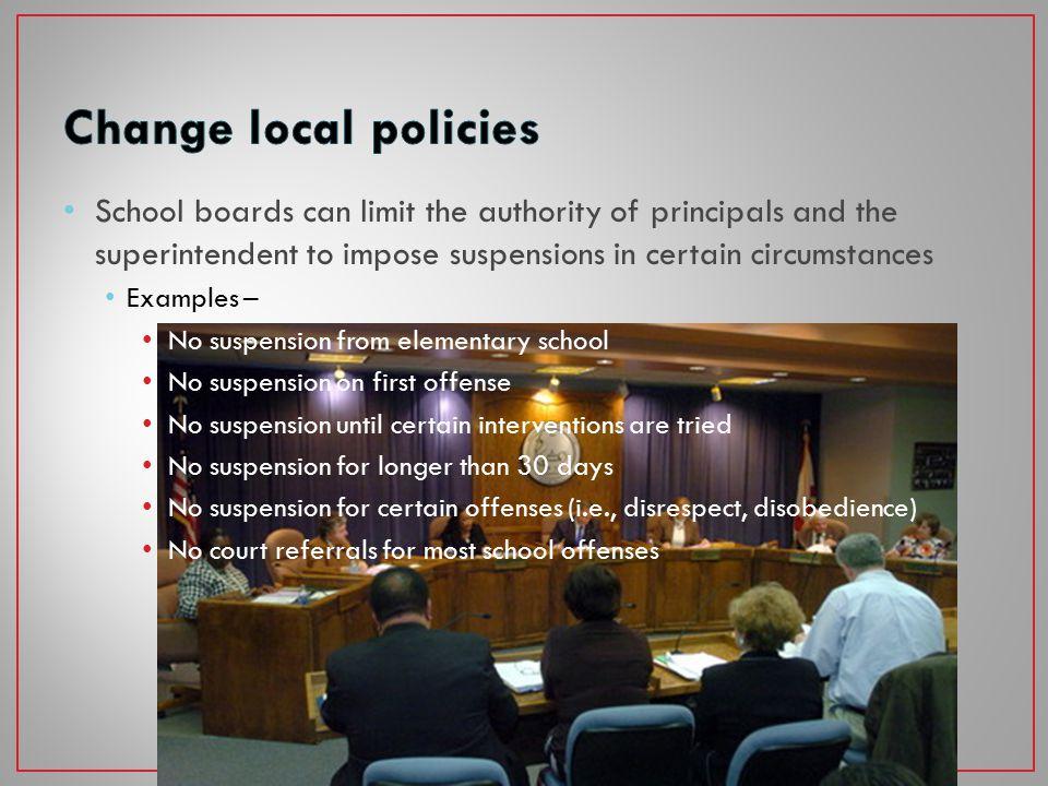 2011 – N.C. General Assembly revised the state law on school discipline Left discipline primarily in the discretion of local school boards, but – Made
