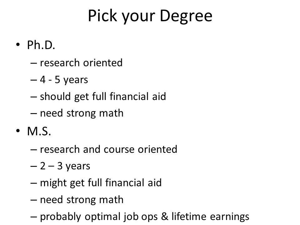 Pick your Degree Ph.D.
