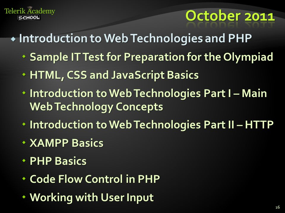  Introduction to Web Technologies and PHP  Sample IT Test for Preparation for the Olympiad  HTML, CSS and JavaScript Basics  Introduction to Web T
