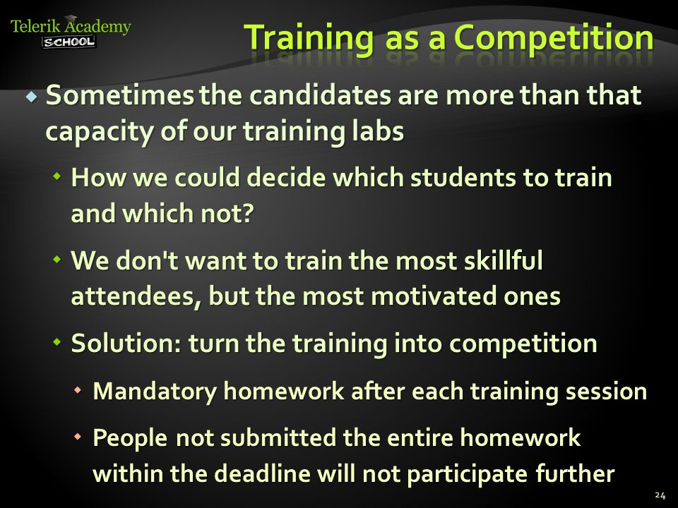  Sometimes the candidates are more than that capacity of our training labs  How we could decide which students to train and which not.