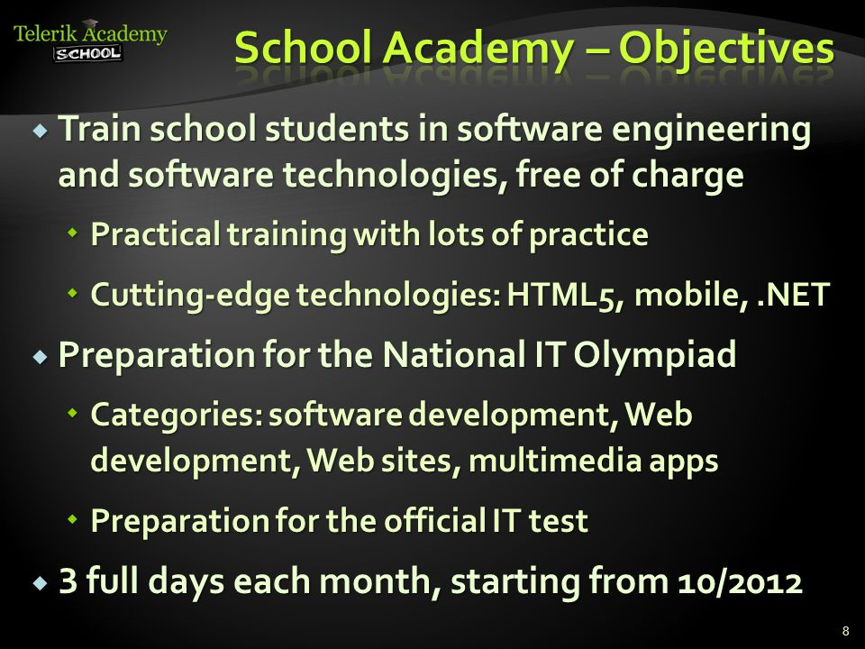  Train school students in software engineering and software technologies, free of charge  Practical training with lots of practice  Cutting-edge te