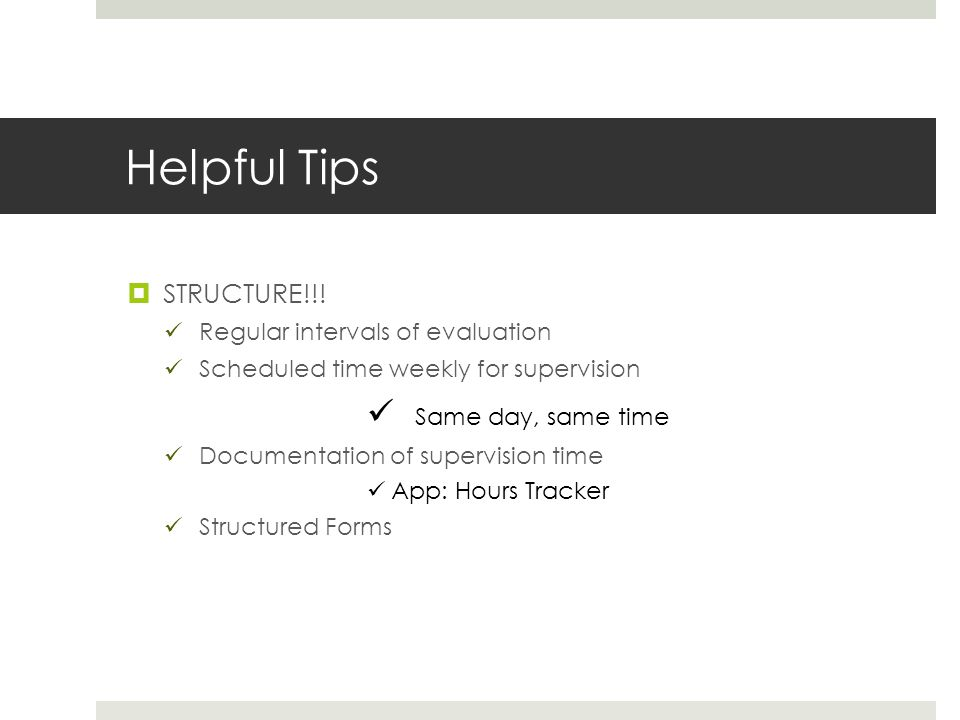 Helpful Tips  STRUCTURE!!.