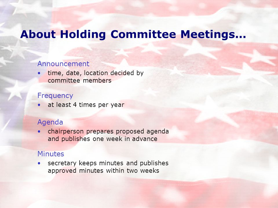 About Holding Committee Meetings...