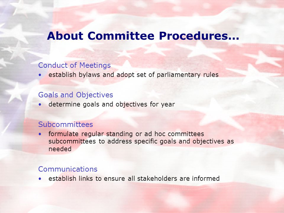 About Committee Procedures...