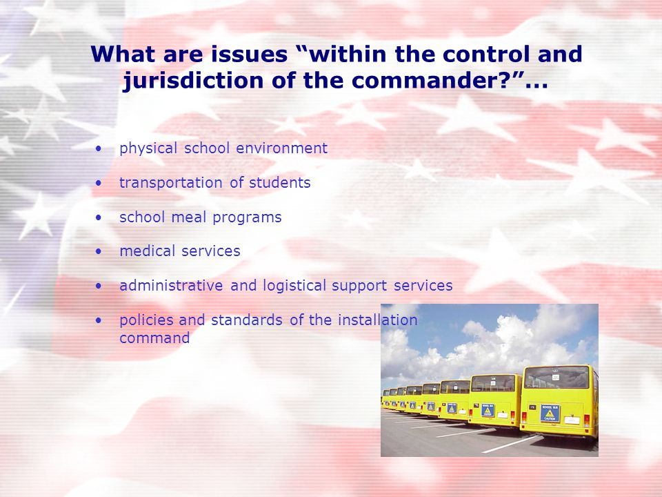What are issues within the control and jurisdiction of the commander? ...