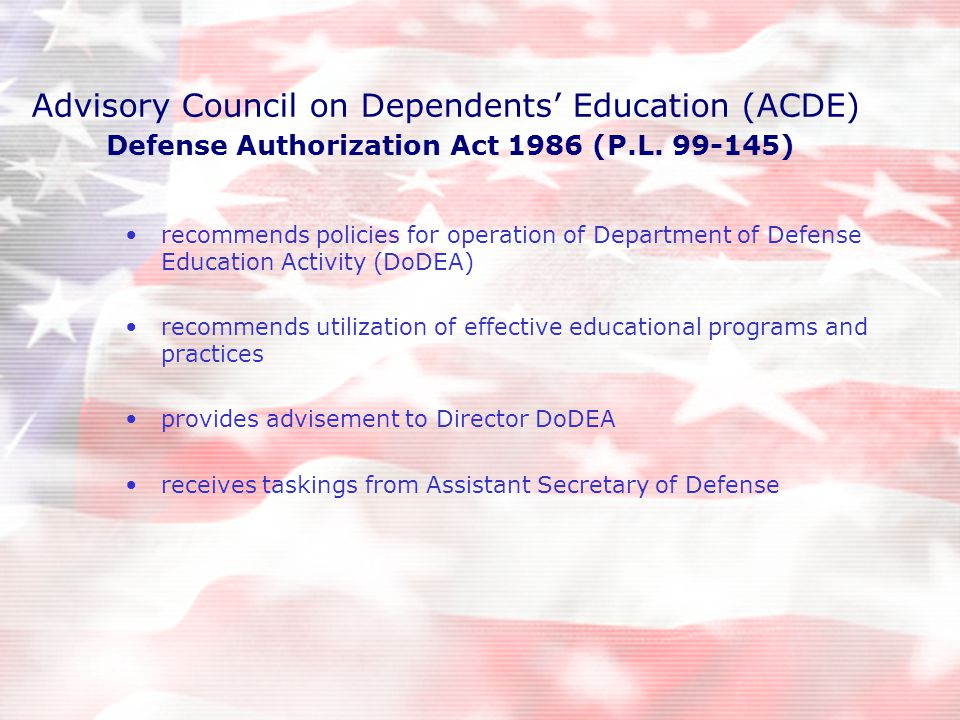 Advisory Council on Dependents' Education (ACDE) Defense Authorization Act 1986 (P.L.