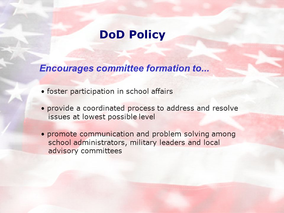 DoD Policy Encourages committee formation to...