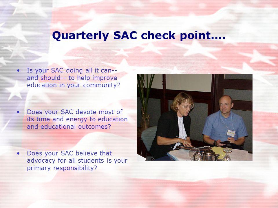 Quarterly SAC check point....