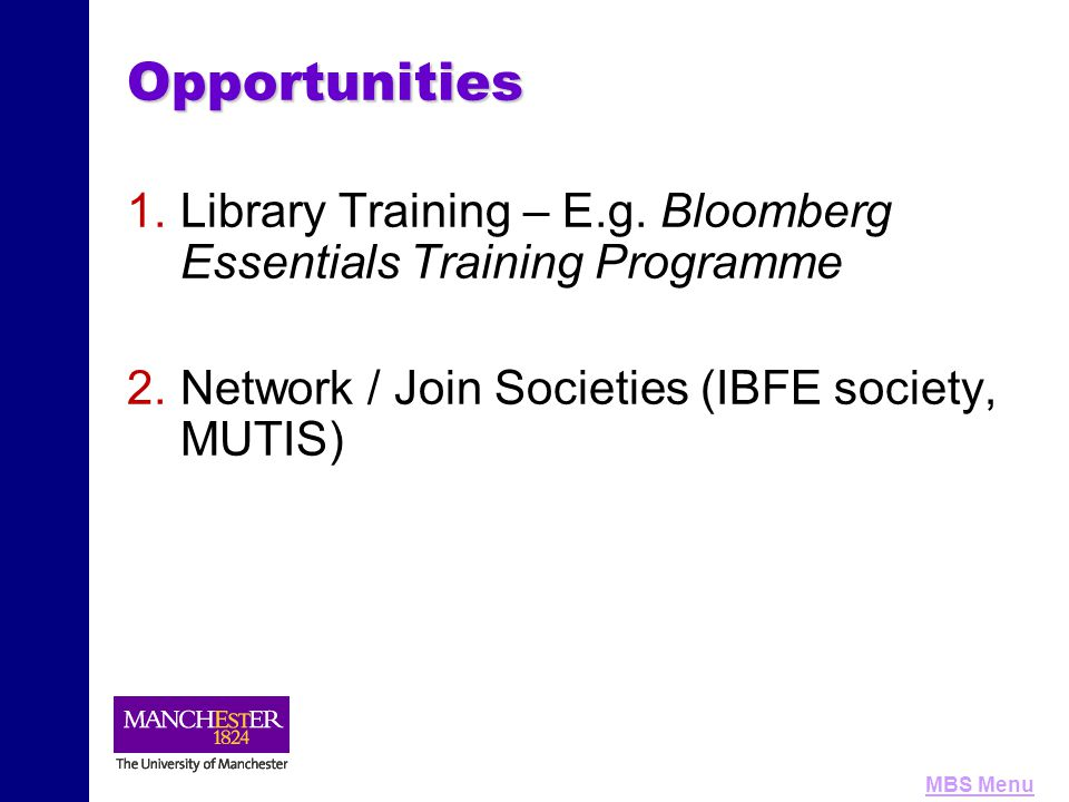 MBS MenuOpportunities 1. 1.Library Training – E.g.