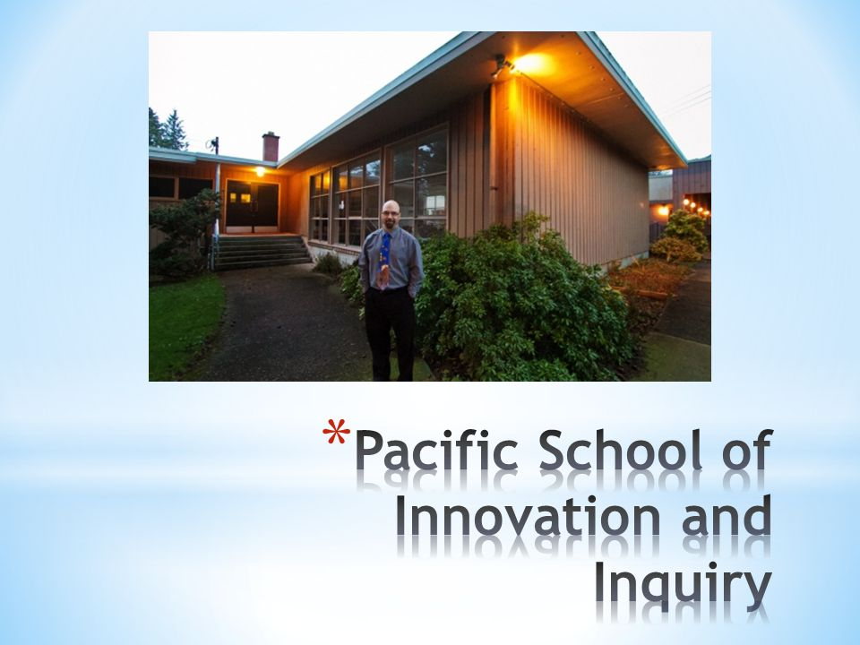 * The Pacific School of Innovation and Inquiry opened its doors for business in September 2013, its mission is simple: to change the vision of public education in British Columbia.