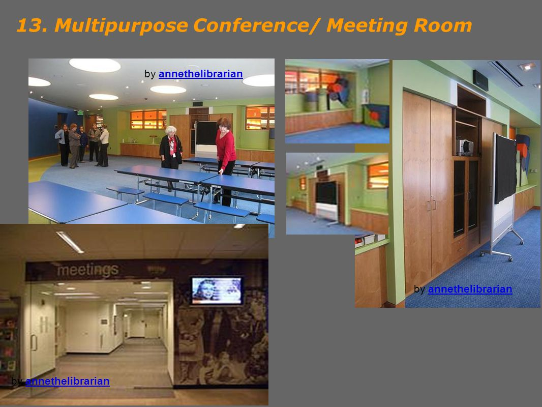 13. Multipurpose Conference/ Meeting Room by annethelibrarianannethelibrarian by annethelibrarianannethelibrarian by annethelibrarianannethelibrarian