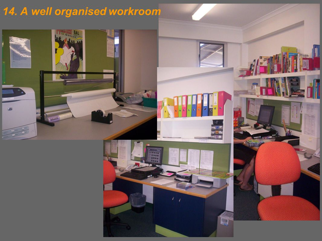 14. A well organised workroom