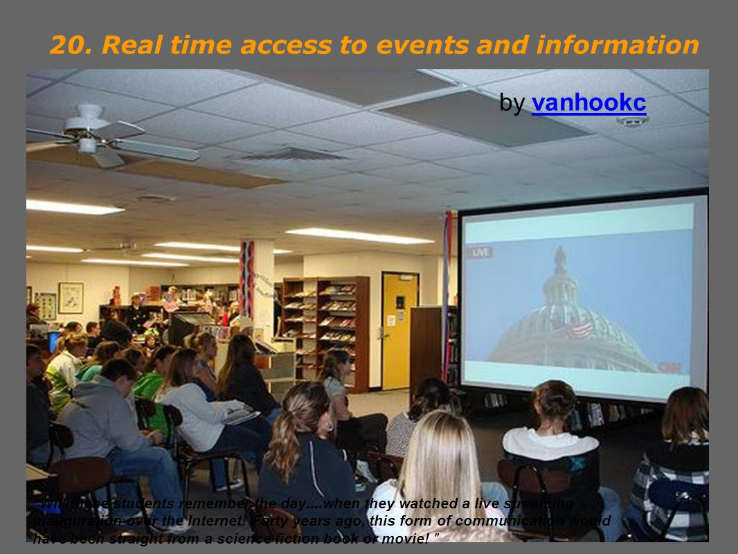20. Real time access to events and information by vanhookcvanhookc