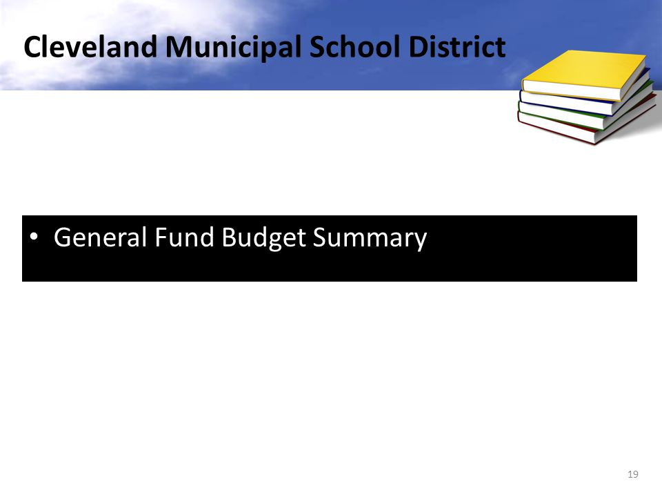 General Fund Budget Summary 19