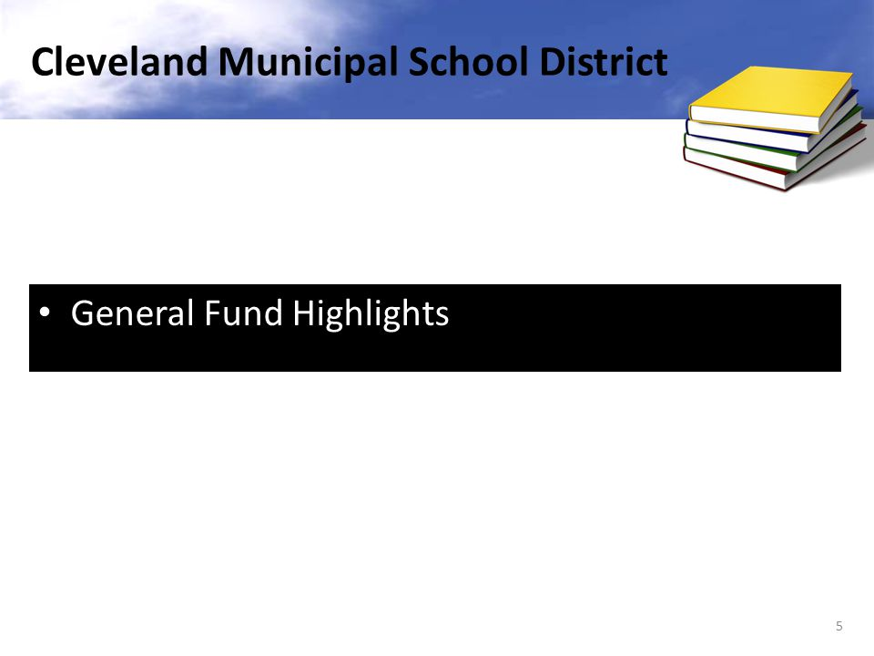 General Fund Highlights 5