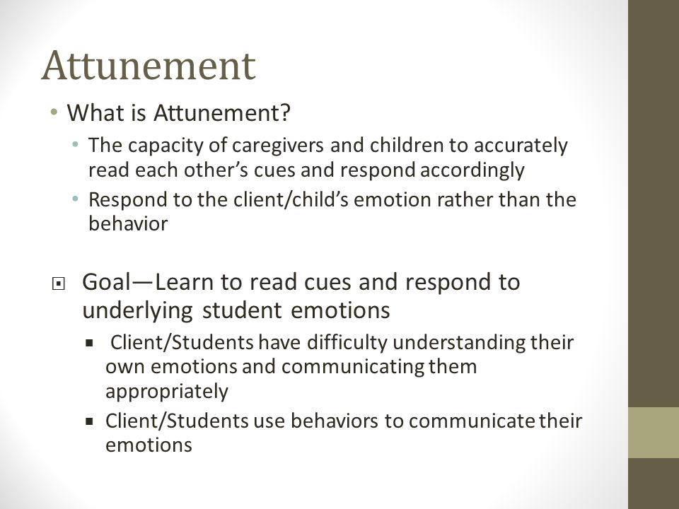 Attunement What is Attunement.