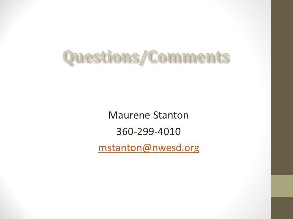 Maurene Stanton 360-299-4010 mstanton@nwesd.org