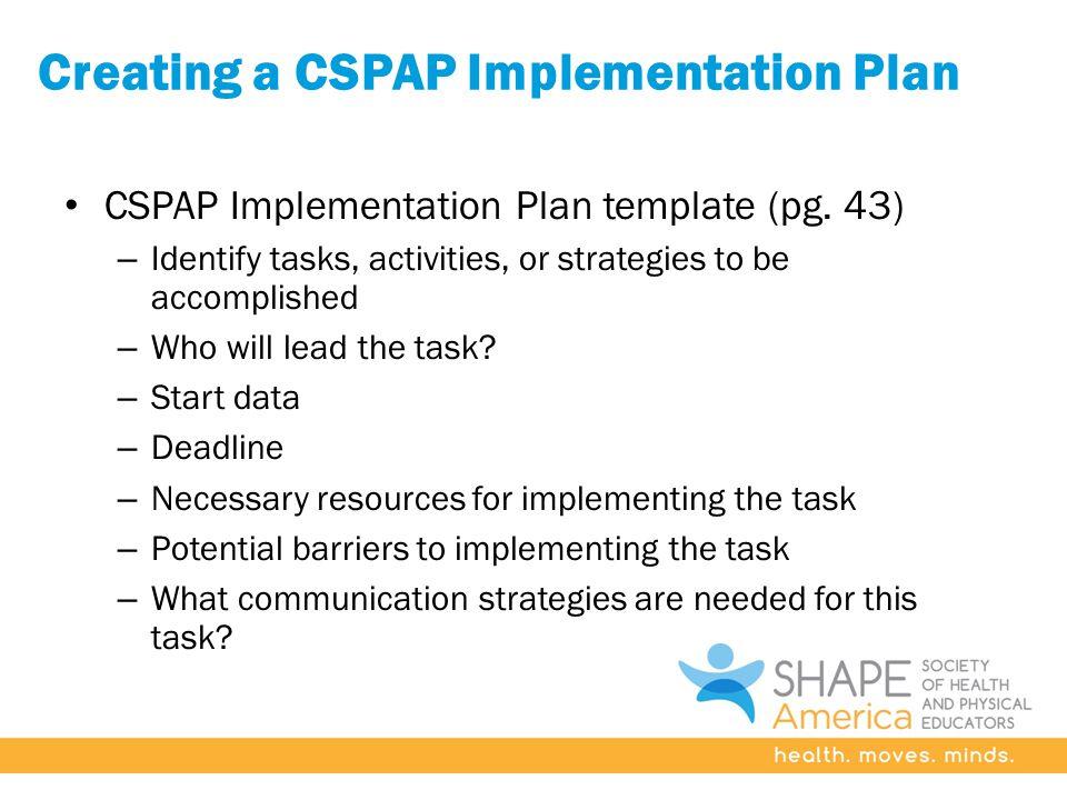 Creating a CSPAP Implementation Plan CSPAP Implementation Plan template (pg.
