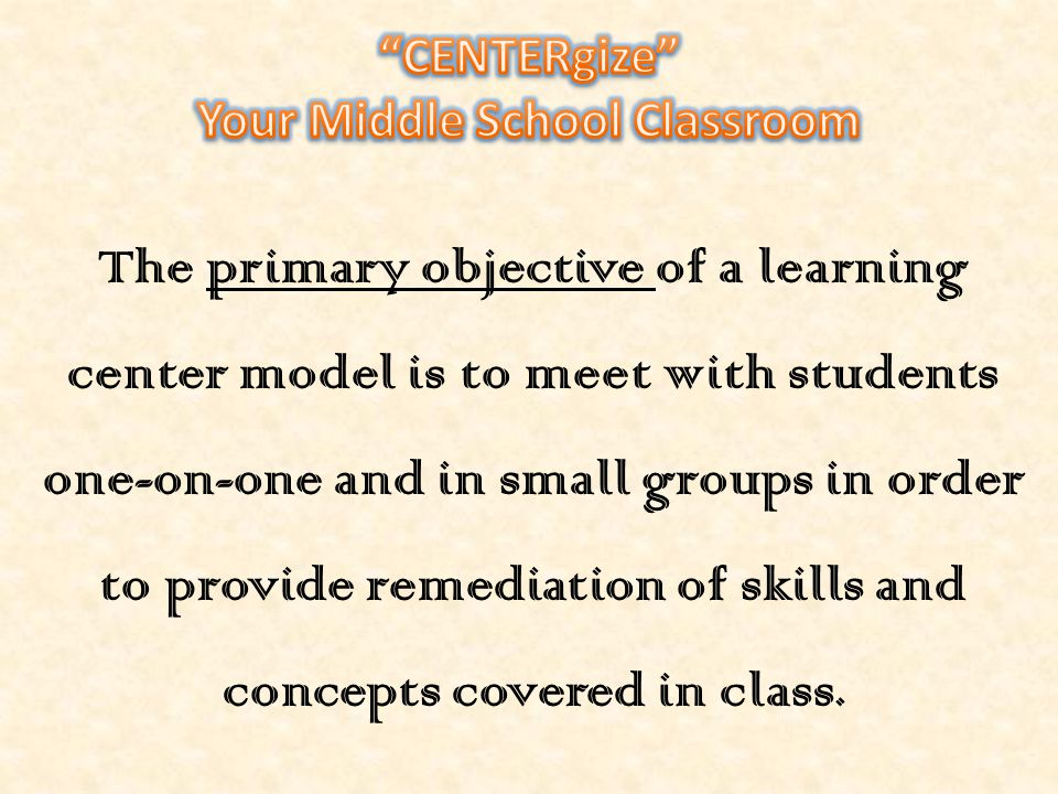TYPES OF LEARNING CENTERS  Teacher lead (most important)  Independent reading  Computer  Independent seat work  Writers workshop  Vocabulary/word study