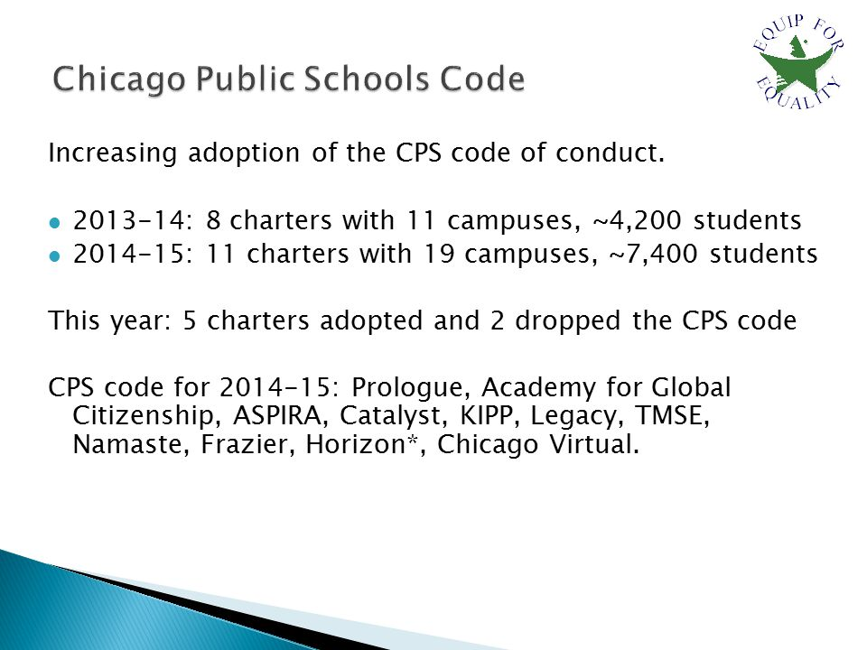 Increasing adoption of the CPS code of conduct.