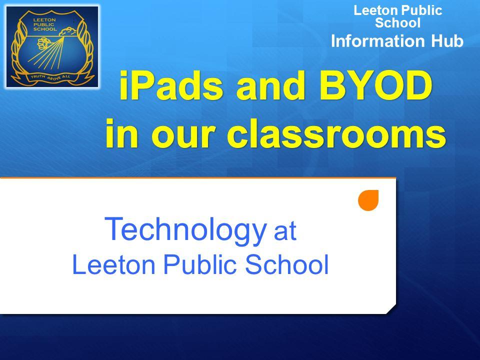 Technology at Leeton Public School Leeton Public School Information Hub