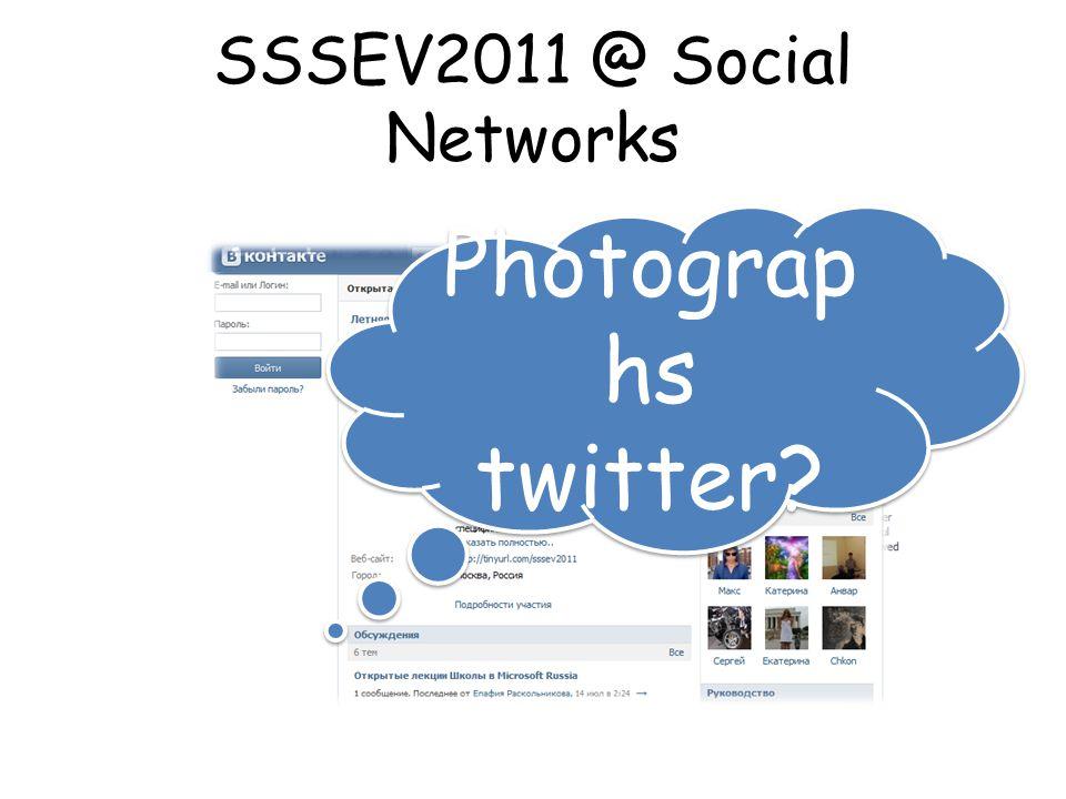 SSSEV2011 @ Social Networks Photograp hs twitter Photograp hs twitter